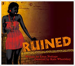 poster for production of Ruined
